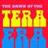 The Dawn of The Tera Era
