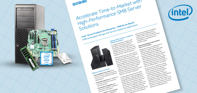 Accelerate Time-to-Market with High-Performance SMB Server Solutions